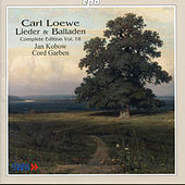 Loewe: Lider & Balladen (Complete Edition), Vol. 18 by Jan Kobow