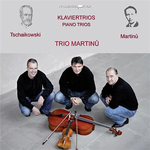 Tchaikovsky & Martinů: Piano Trios by Trio Martinu
