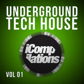 Underground Tech House, Vol. 1 by Various Artists
