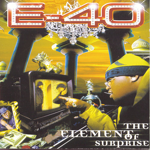 The Element Of Surprise by E-40
