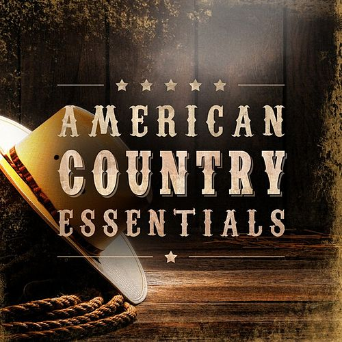 American Country Essentials by Various Artists