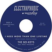 I Need More Than One Lifetime EP by The Bo-Keys