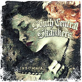 Insomnia by South Central Skankers