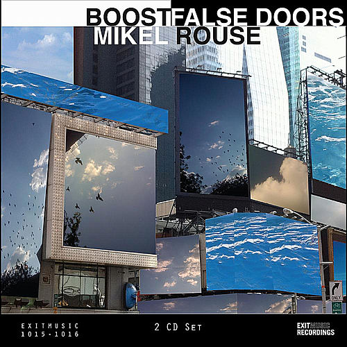 Boost|False Doors by Mikel Rouse