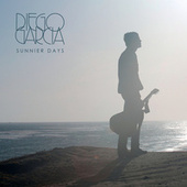 Sunnier Days by Diego Garcia