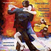 Tanguisimo (Argentinian Guitar Music) by Various Artists
