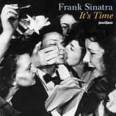 It's Time by Frank Sinatra