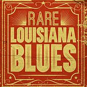 Rare Louisiana Blues by Various Artists