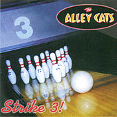 Strike 3! by The Alley Cats