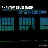 Out of Shadows by Phantom Blues Band