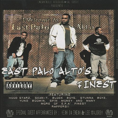 East Palo Alto's Finest by East Palo Alto's Finest
