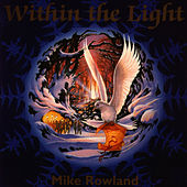 Within The Light by Mike Rowland