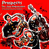 Prospects by US Army Field Band Jazz Ambassadors