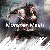 Monster Mash by Salim Meghani