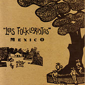 Mexico by Los Folkloristas