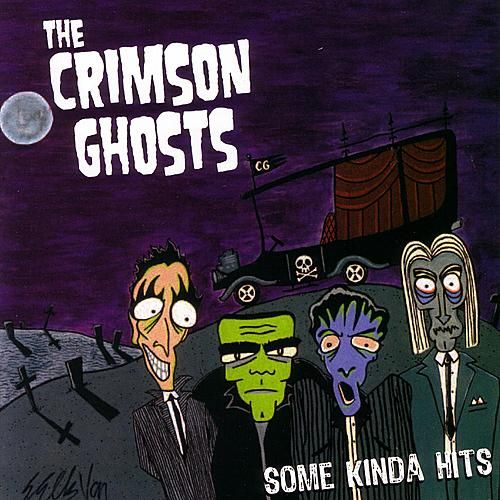 Some Kinda Hits by The Crimson Ghosts