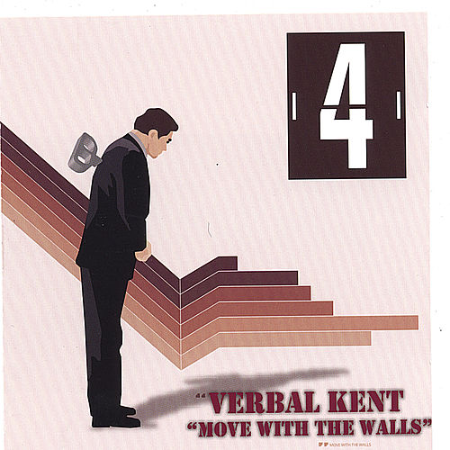 Move With the Walls by Verbal Kent