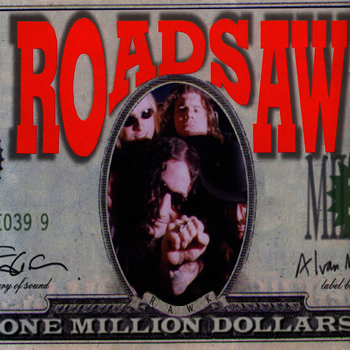 One Million Dollars by Roadsaw
