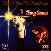 May I Have The Next Dream by Tony Evans