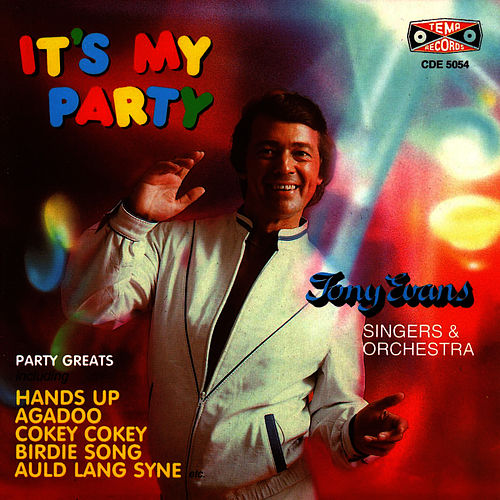 It's My Party by Tony Evans
