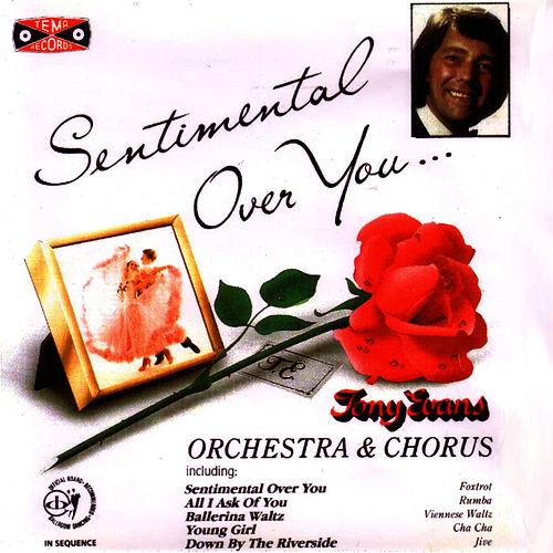 Sentimental Over You by Tony Evans