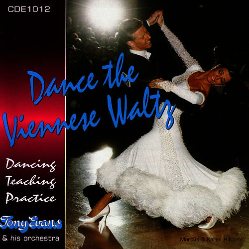 Dance The Viennese Waltz by Tony Evans