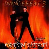 Latin Heat - Dancebeat 3 by Tony Evans