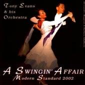 A Swingin' Affair - Modern Standard 2002 by Tony Evans