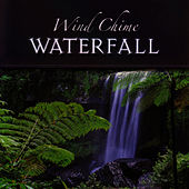 Nature and Music: Wind Chime Waterfall by Global Journey