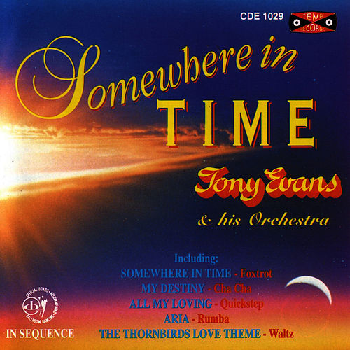 Somewhere In Time by Tony Evans