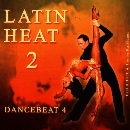 Latin Heat 2 - Dancebeat 4 by Tony Evans