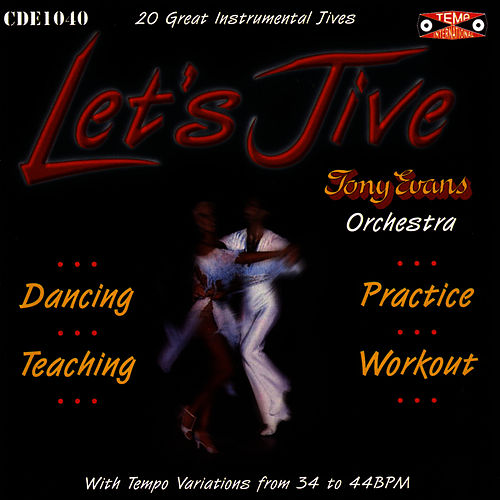 Let's Jive by Tony Evans