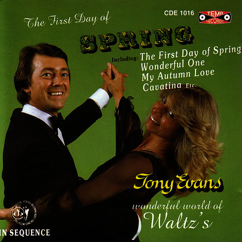 The 1st Day Of Spring by Tony Evans