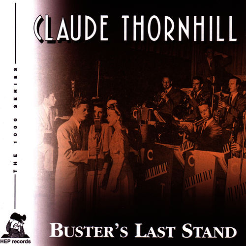 Buster's Last Stand by Claude Thornhill