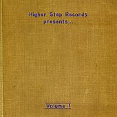 Higher Step Records Presents...Volume 1 by Various Artists