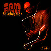 Celebration by Sam Rivers