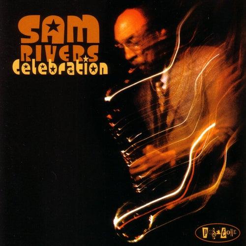 Celebration by Sam Rivers