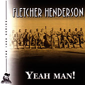 Yeah Man! by Fletcher Henderson