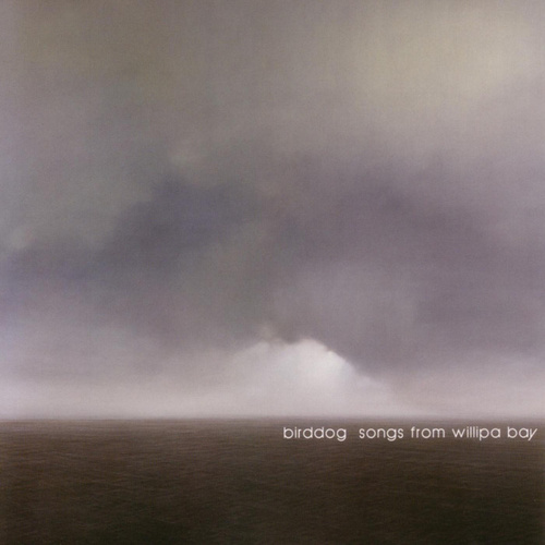 Songs From Willipa Bay by Birddog