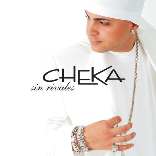 Sin Rivales by Cheka