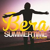 Summertime (feat. Lil Playy) by Bera