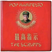 Pop Manifesto by The Scruffs
