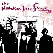 The Manhattan Love Suicides by The Manhattan Love Suicides