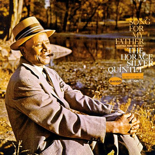 Song For My Father by Horace Silver