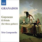 GRANADOS: Goyescas / El Pelele (arr. for 3 guitars) by Campanella Trio