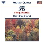 IVES: String Quartets Nos. 1 and 2 by Blair Quartet