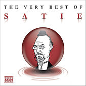 THE VERY BEST OF SATIE by Various Artists