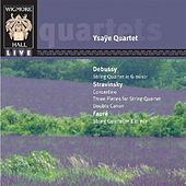 Debussy: String Quartete in G minor; Stravinsky: Convertino; Faure:  String Quartet In E Minor by Ysaye Quartet