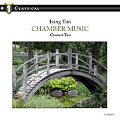 # 1 Classiacl Isang Yun: Chamber music by Various Artists