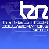 Tranzlation Collaboration's Part 1 - EP by Various Artists